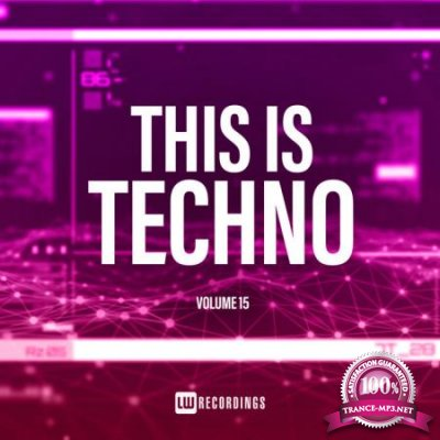 This Is Techno, Vol. 15 (2020)