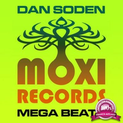 Dan Soden - Moxi Mega Beats Volume 5 - The Dan Soden Collection (2020)