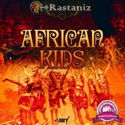 Rastaniz - African Kids (Single) (2020)