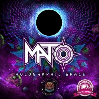 Mato - Holographic Space EP (2020)