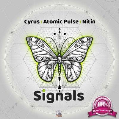 Cyrus & Atomic Pulse & Nitin - Signals (Single) (2020)