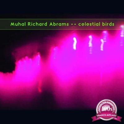Muhal Richard Abrams - Celestial Birds (2020)
