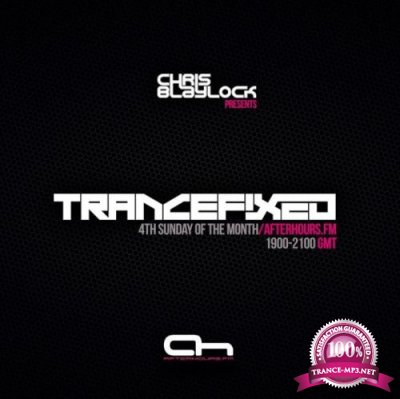 Chris Blaylock & UDM - TranceFixed 051 (2020-02-23)