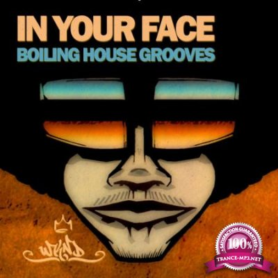 In Your Face - Boiling House Grooves, Vol. 1 (2020)