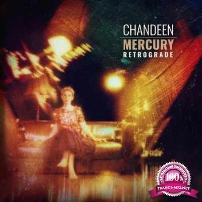 Chandeen - Mercury Retrograde (2020)