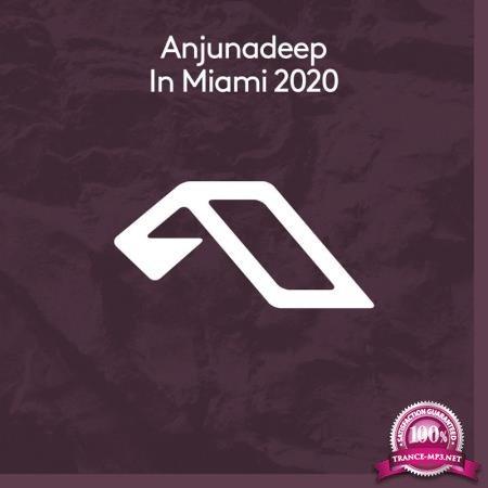 Anjunadeep in Miami 2020 (2020)