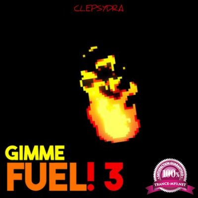 Gimme Fuel! 3 (2020)