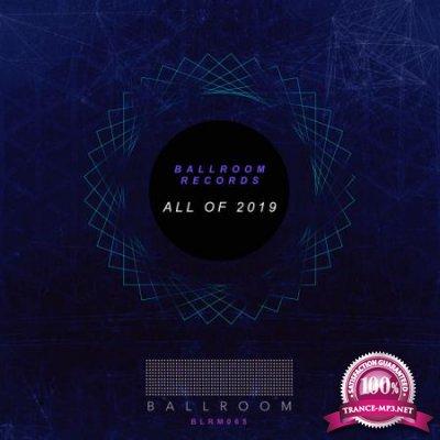 Ballroom - All of 2019 (2020)