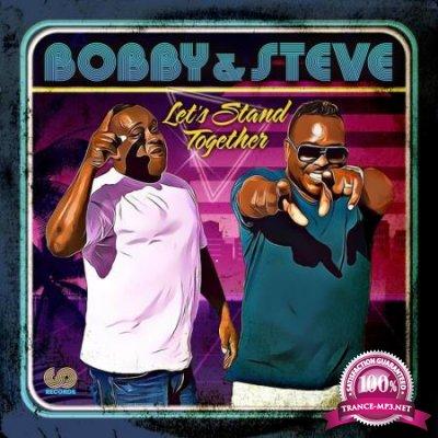 Bobby & Steve - Let's Stand Together (2020)
