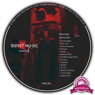 Miro Dark - Not For Kids (Remixes) (2020)
