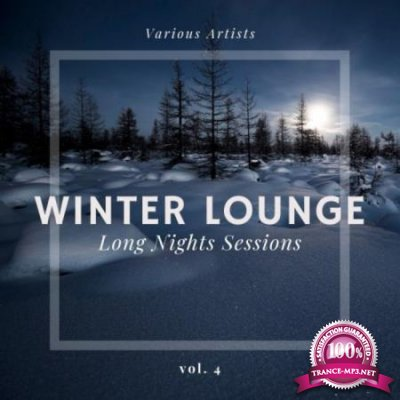 Winter Lounge (Long Nights Sessions) Vol 4 (2020)