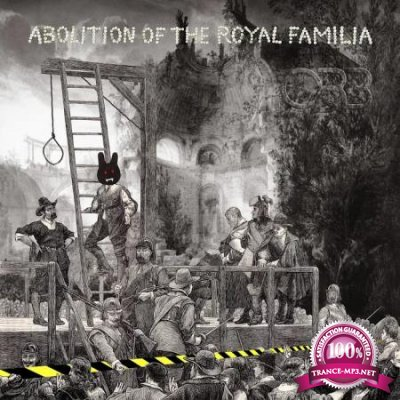 Abolition Of The Royal Familia (Deluxe) (2020)
