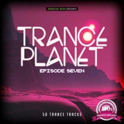 Trance Planet - Episode Seven (2020)