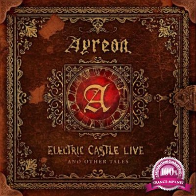 Ayreon - Electric Castle Live And Other Tales (2020)