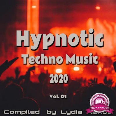 Hypnotic Techno Music 2020, Vol. 01 (2020)