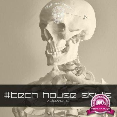 Tech House Skulls, Vol. 12 (2020)