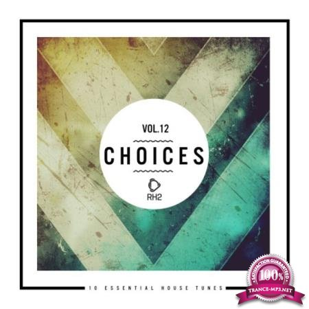 Choices 10 Essential House Tunes Vol 12 (2020)