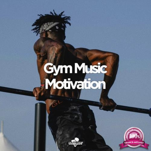 Southbeat Music Pres: Gym Music Motivation (2020)