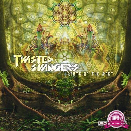 Twisted Swingers - Roots Of The Past (2020)