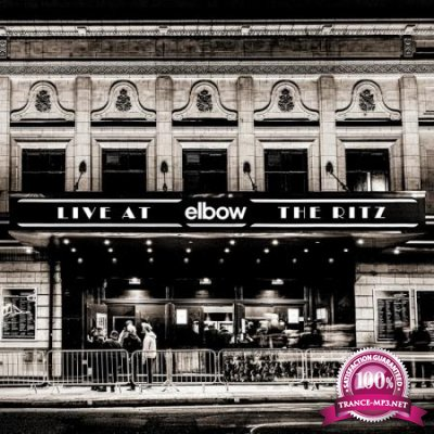 Elbow - Live at The Ritz (An Acoustic Performance) (2020)