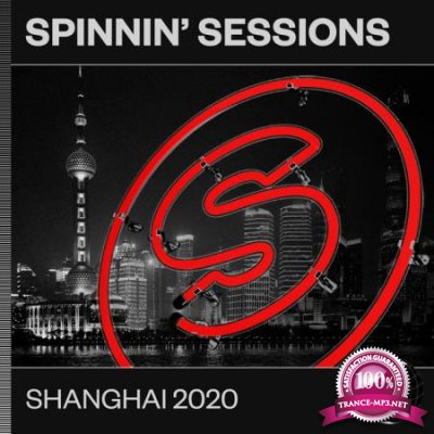 Spinnin' Sessions Shanghai 2020 (2020)