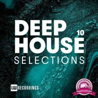 Deep House Selections, Vol. 10 (2020)