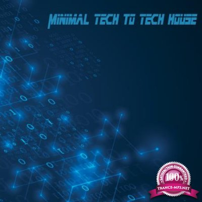 Minimal Tech to Tech House (2020)