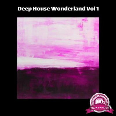 Deep House Wonderland Vol 1 (2020)