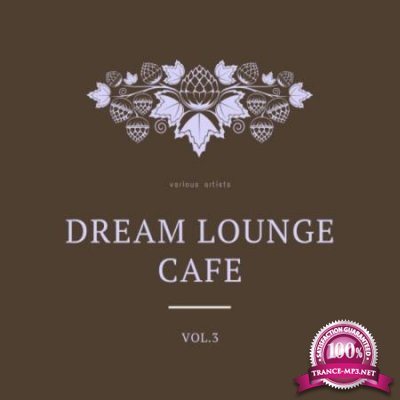 Dream Lounge Cafe, Vol. 3 (2020)