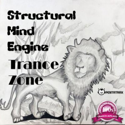 Structural Mind Engine - Trance Zone (2020)