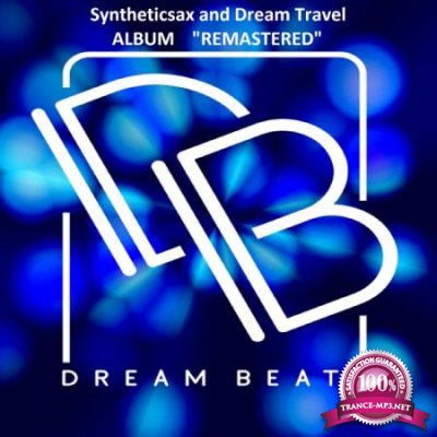 Syntheticsax and Dream Travel - Album Remastered (2020)