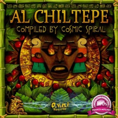 Al Chiltepe (Compiled By Cosmic Spiral) (2020)