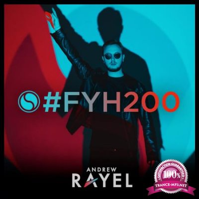 Andrew Rayel - Find Your Harmony Radioshow 200 (2020-04-08)
