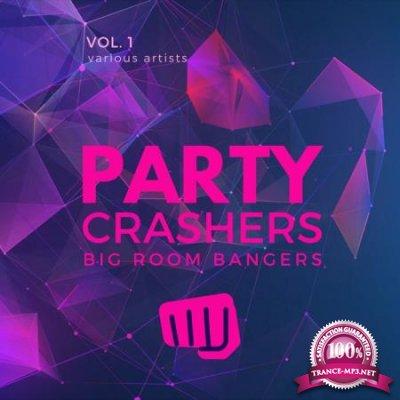 Party Crashers Big Room Bangers Vol 1 (2020)