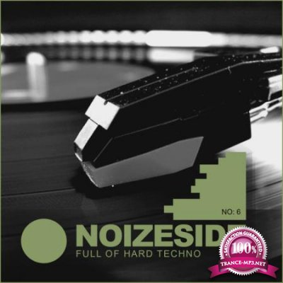 Full Of Hard Techno: Noizeside No 6 (2020)