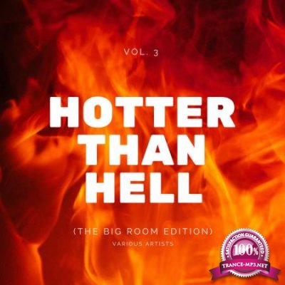 Hotter Than Hell (The Big Room Edition), Vol. 3 (2020)