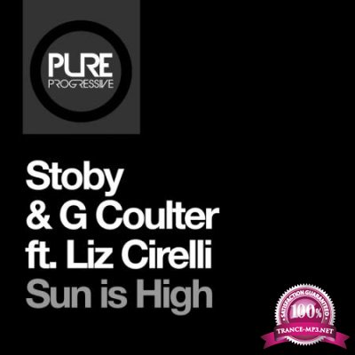 STOBY and G Coulter ft Liz Cirelli - Sun Is High (2020)