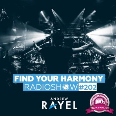 Andrew Rayel - Find Your Harmony Radioshow 202 (2020-04-22)