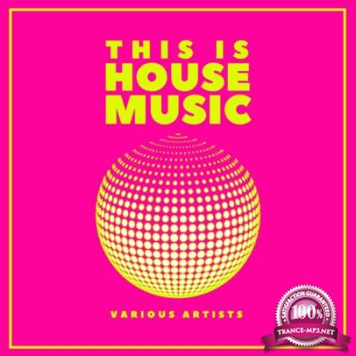 This Is House Music Vol 2 (2020)