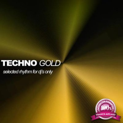 Techno Gold (Selected Rhythms for DJ's Only) (2020)