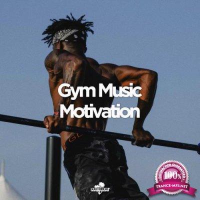 Southbeat Music Pres: Gym Music Motivation (2020)