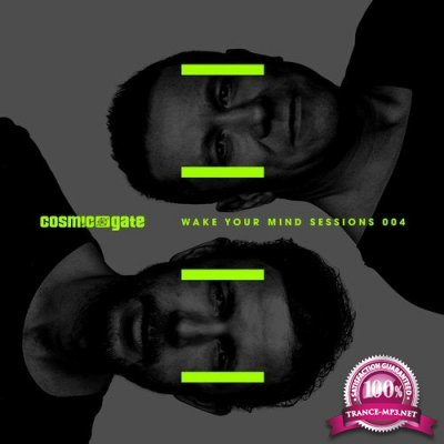 Cosmic Gate presents Wake Your Mind Sessions 004 (2020)