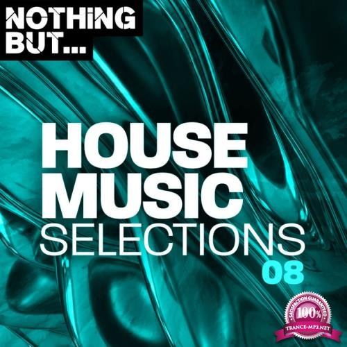 Nothing But House Music Selections Vol 08 (2020)
