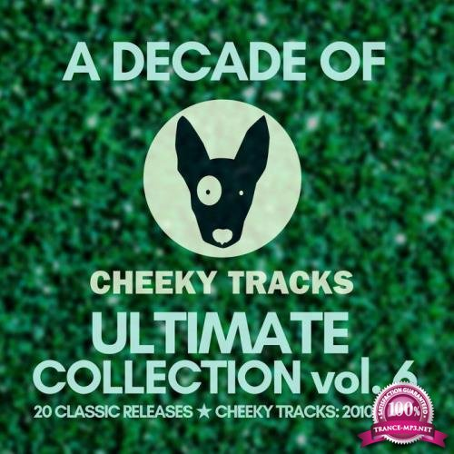 A Decade Of Cheeky: Ultimate Collection, Vol. 6 (2020)
