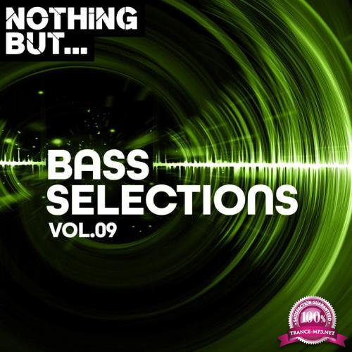Nothing But... Bass Selections Vol 09 (2020)