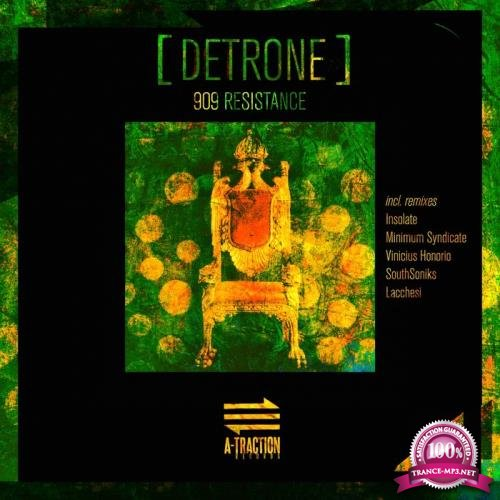 909 Resistance - Detrone (2020)