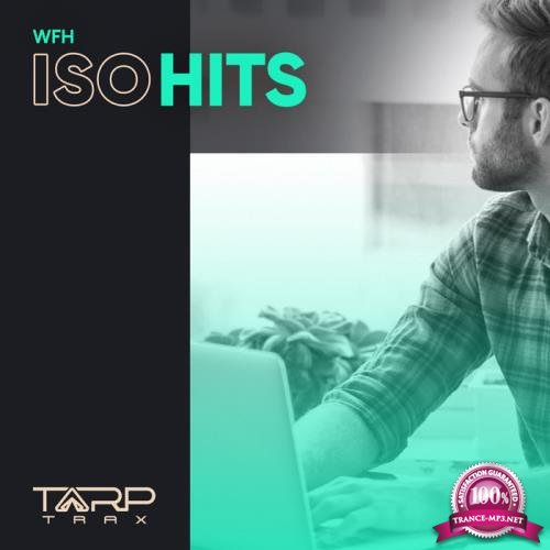 WFH ISO Hits (Top 40), Vol. 1 (2020)