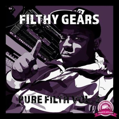 Filthy Gears - Pure Filth Vol 2 (2020)