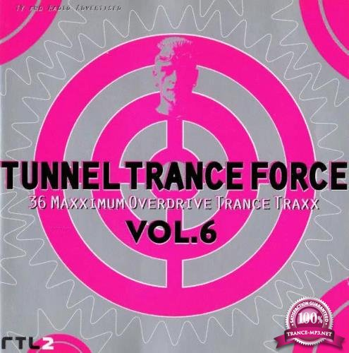 Tunnel Trance Force Vol. 6 [2CD] (1998) FLAC