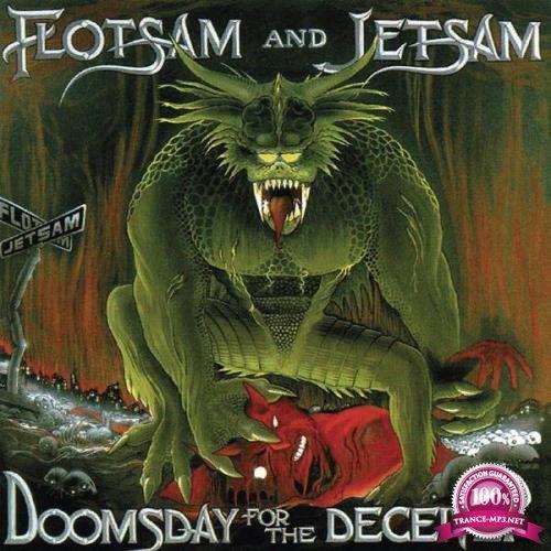 Flotsam & Jetsam - Doomsday For The Deceiver (2006) FLAC